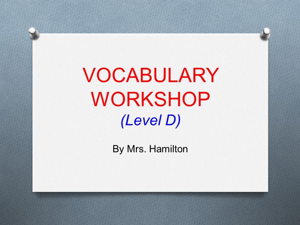 VOCABULARY WORKSHOP (Level D) - ppt video online download