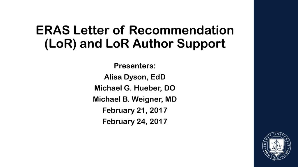 ERAS Letter of Recommendation (LoR) and LoR Author Support - ppt