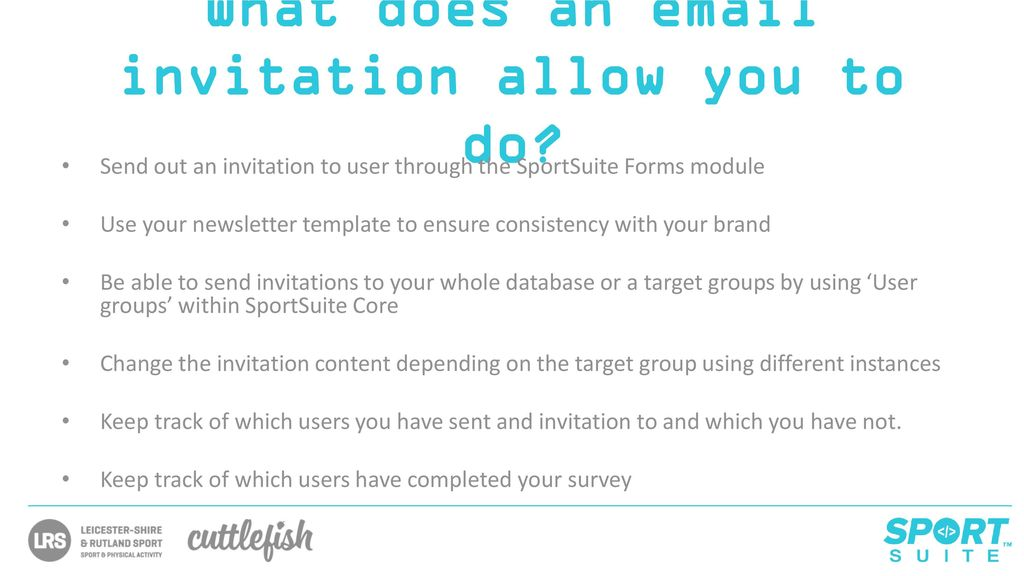 SportSuite Forms \u2013 Invitations - ppt download