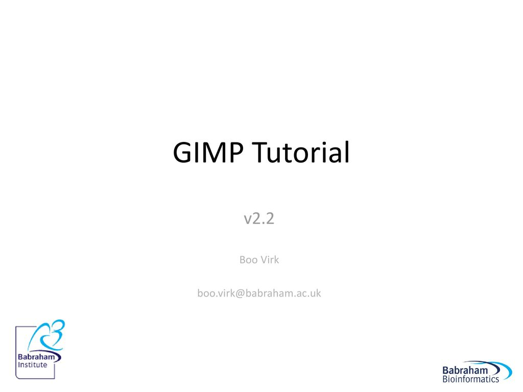 2 Gimp Tutorial V2 2 Boo Virk Gimp Tutorial V2 2 Boo Virk Ppt Download