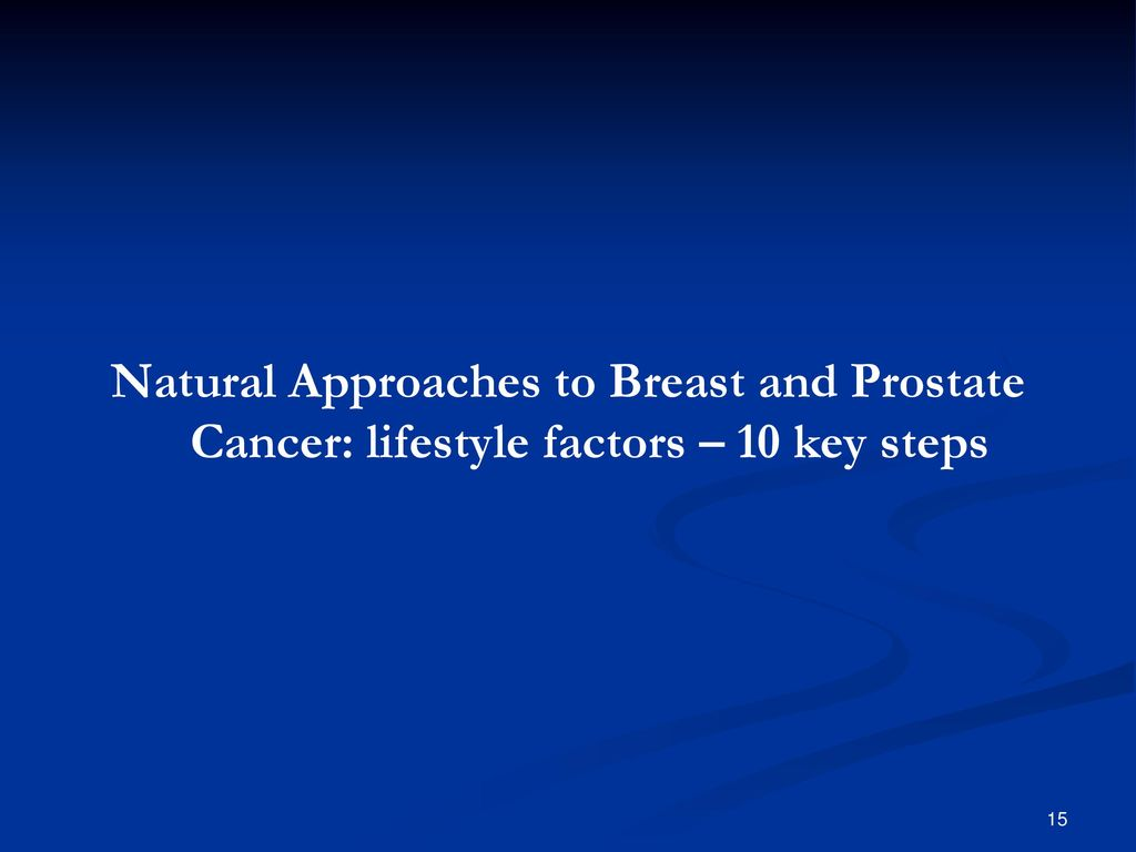 Thuja Y Cancer A Natural Approach To Prostate Cancer Care Ppt Download