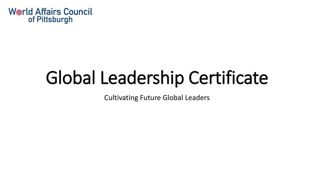 Global Leadership Certificate - ppt download