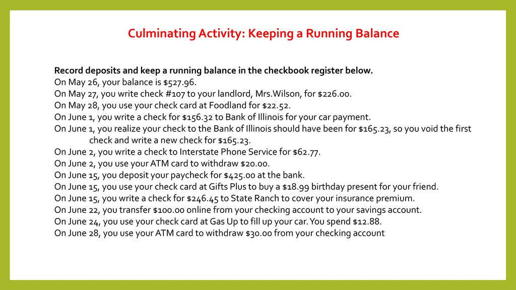 Culminating Activity Keeping a Running Balance - ppt download