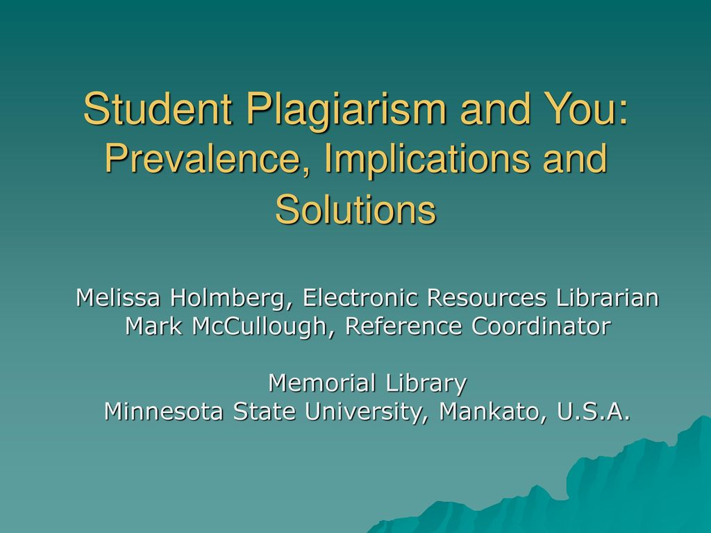Prevalence You Student Plagiarism And You Prevalence Implications And Solutions