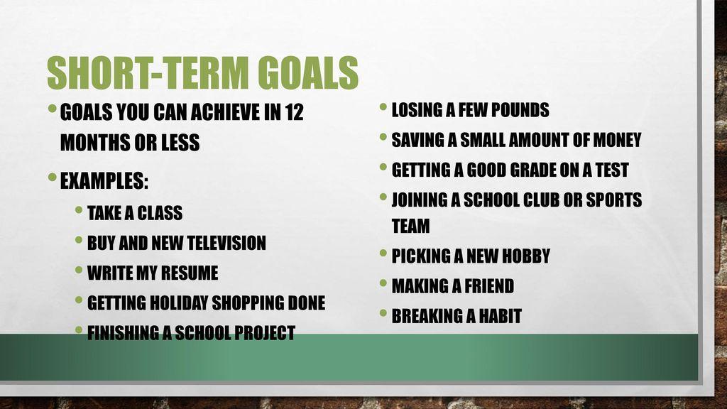 Long-term v short-term goals - ppt download