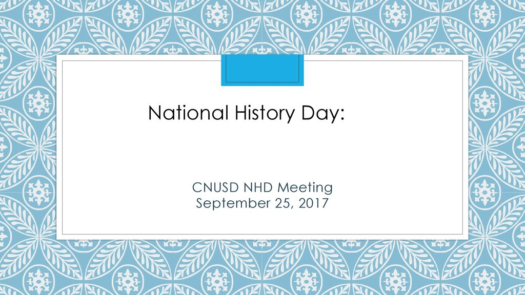 CNUSD NHD Meeting September 25, ppt download - cnusd