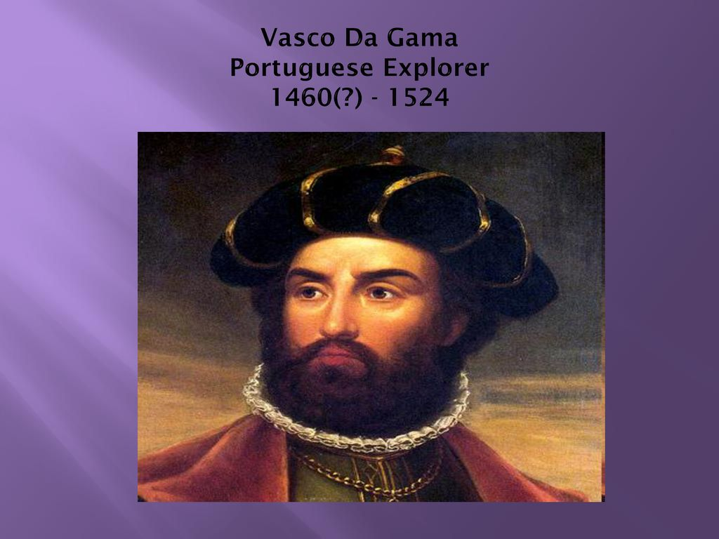 And Vasco Da Gama Vasco Da Gama By Ben Mrs Lombardi Ppt Download