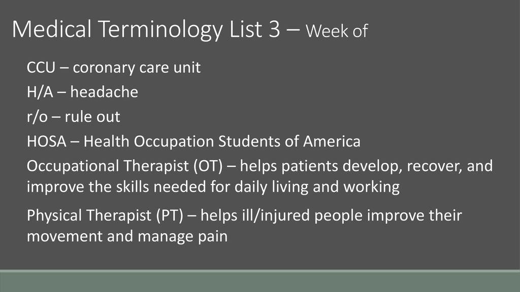 Medical Terminology \u2013 List 3 Week of - ppt download