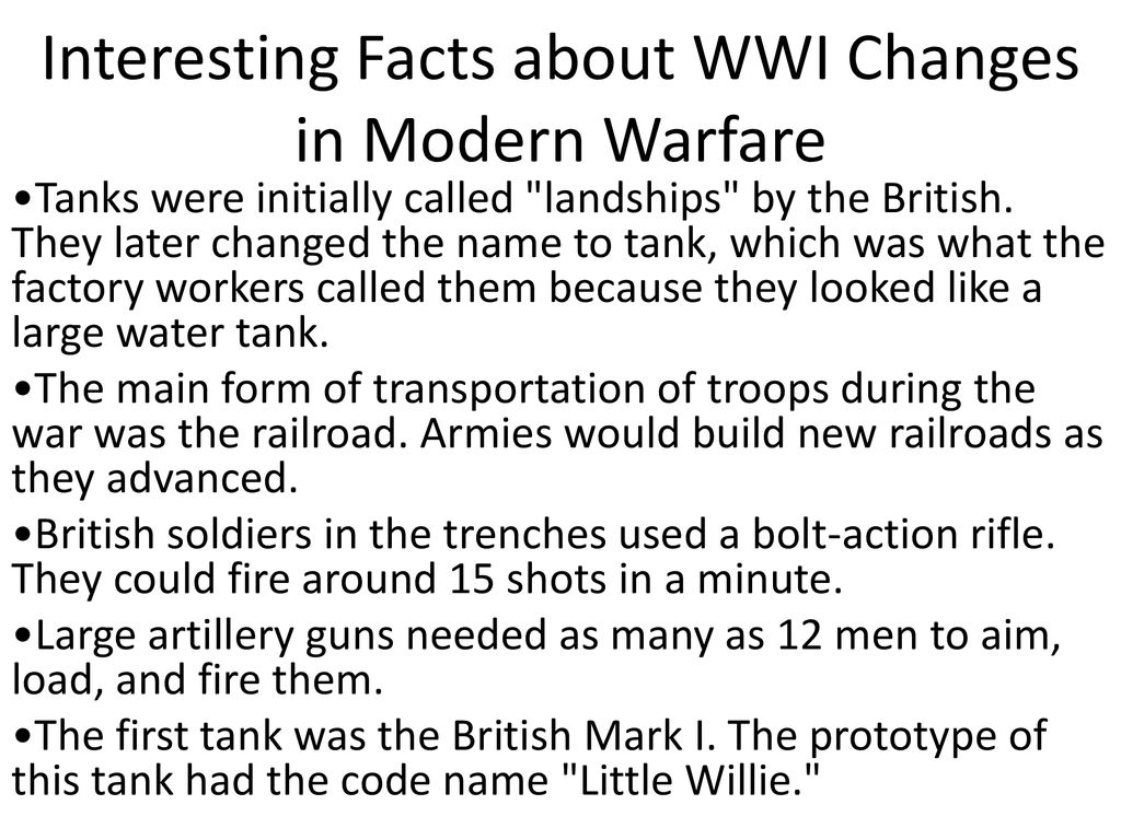 Facts About Wwi Changes In Weaponry In World War One Changes In Modern Warfare
