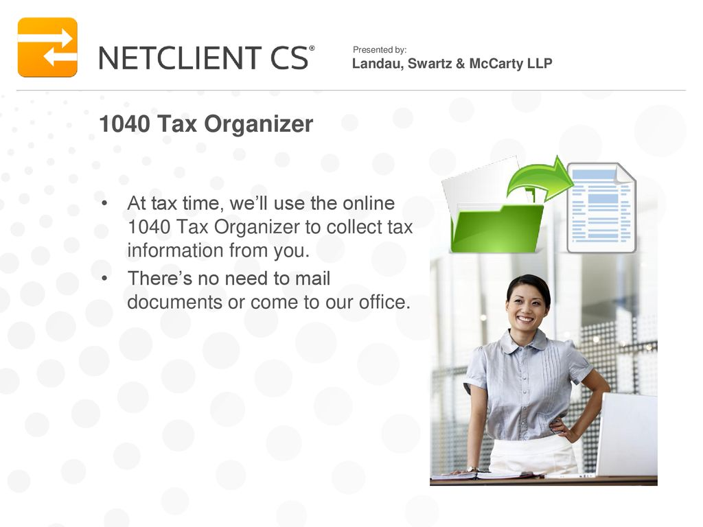 Secure Client Portals With Netclient Cs Secure Portals You Can - Online Tax Organizer