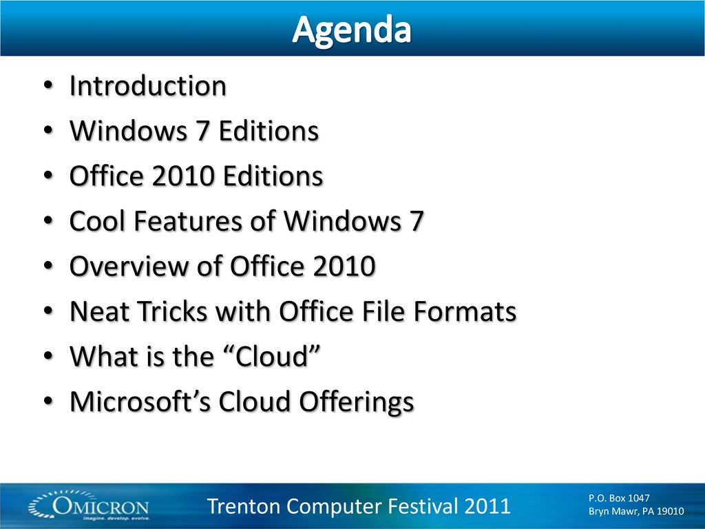 Microsoft Office Windows 7 Windows 7 Microsoft Office 2010 And The Cloud Ppt Download