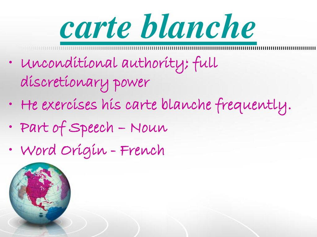 Carte Blanche French Commonly Used Foreign Words And Phrases Ppt Download