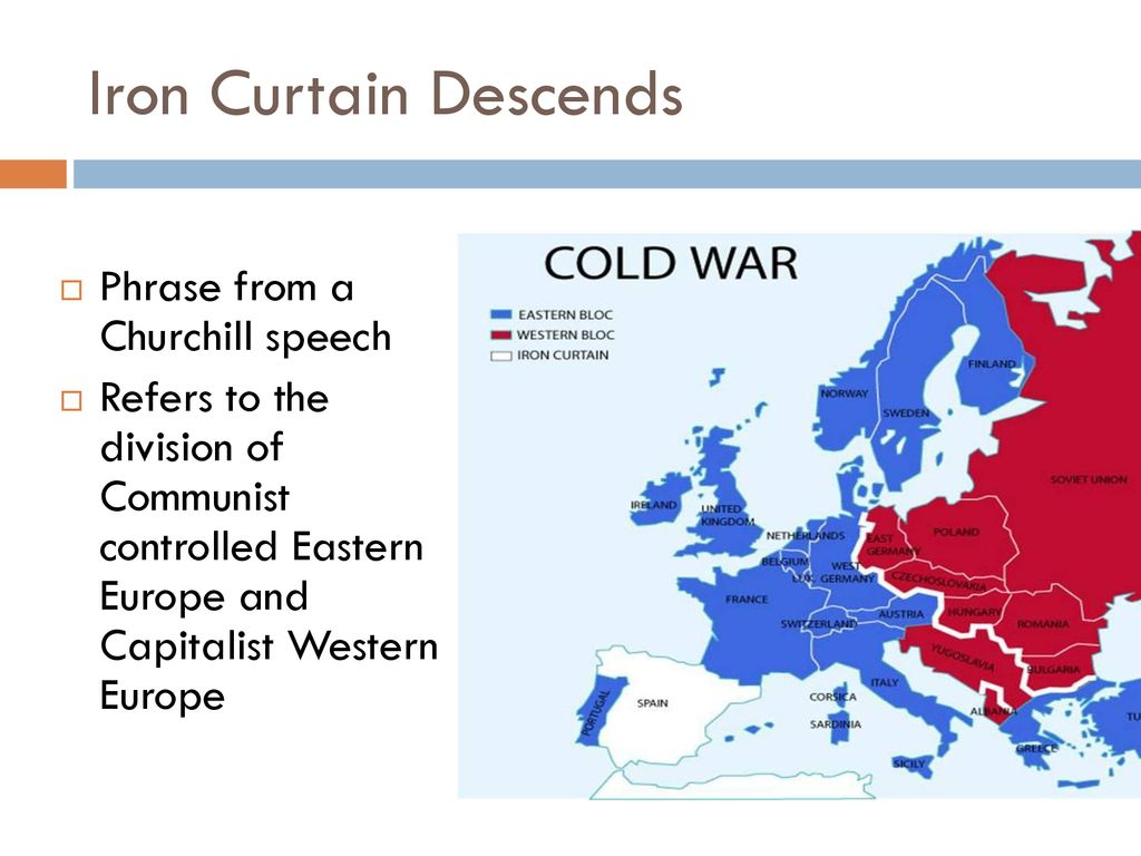 Iron Curtain Map Warm Up 26 Based On The Map Below What Do You Think Is The Cause