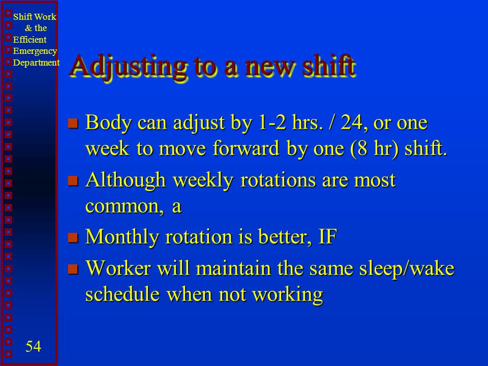 Shift Work and the Efficient ED - ppt video online download - shift workers schedule