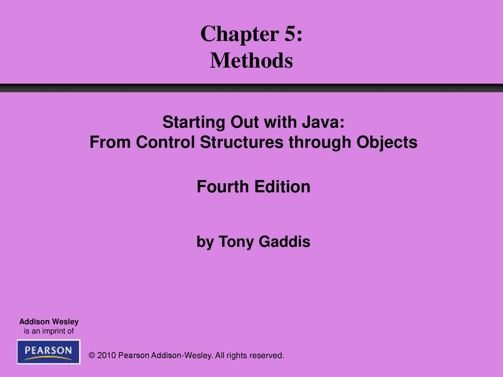 Out Java From Starting Out With Java From Control Structures Through Objects
