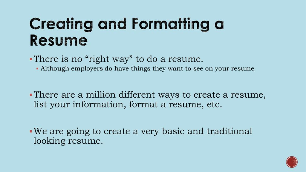 Creating and Formatting Resumes - ppt download