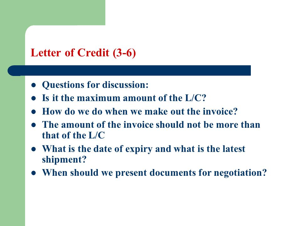 Letter of Credit Learning objectives The students are required to