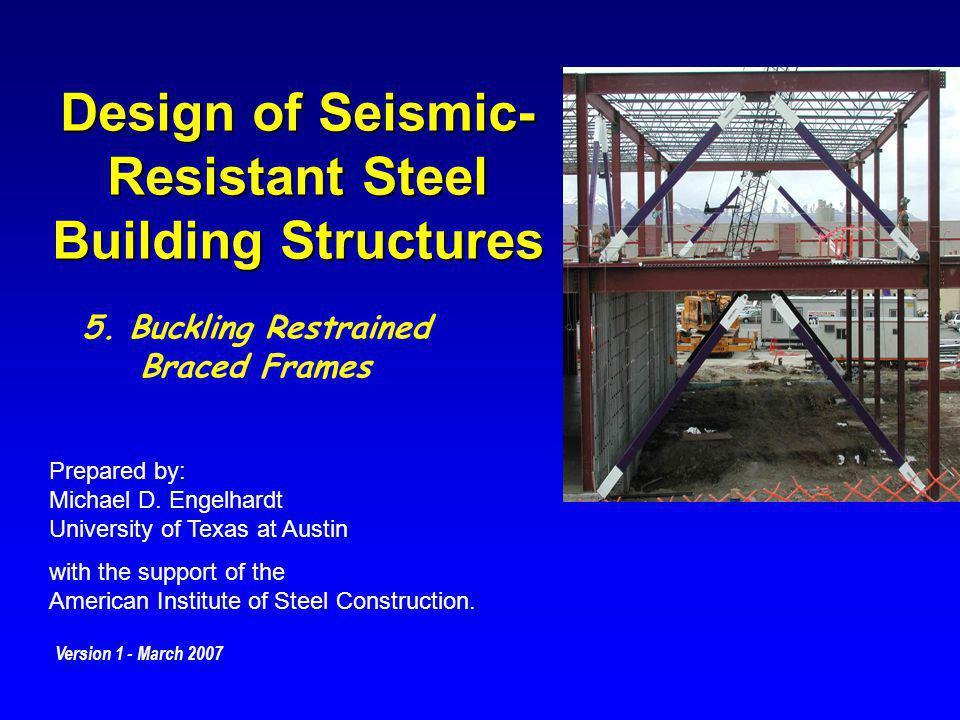 Design of Seismic-Resistant Steel Building Structures - ppt download