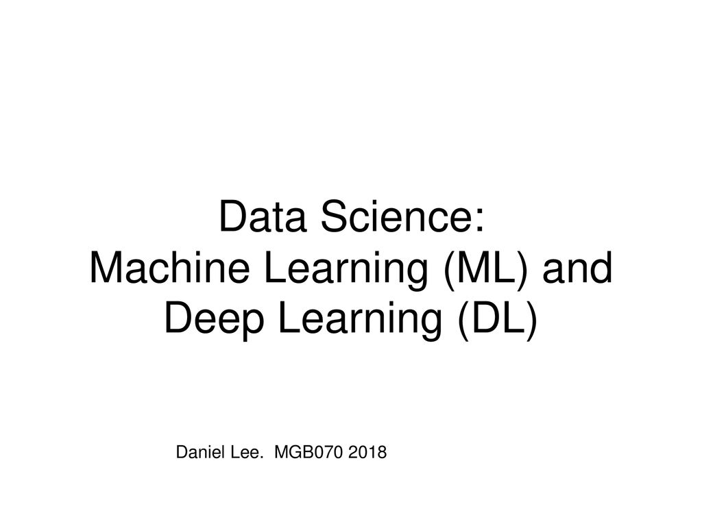 Dl Naar Ml Data Science Machine Learning Ml And Deep Learning Dl Ppt