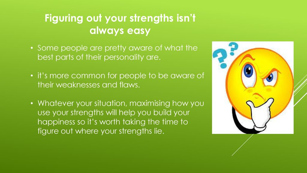 Working out your strengths - ppt download