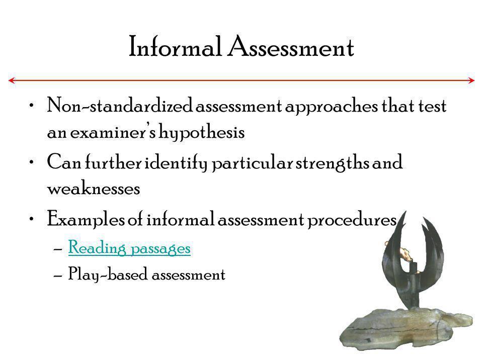 Example of informal assessment
