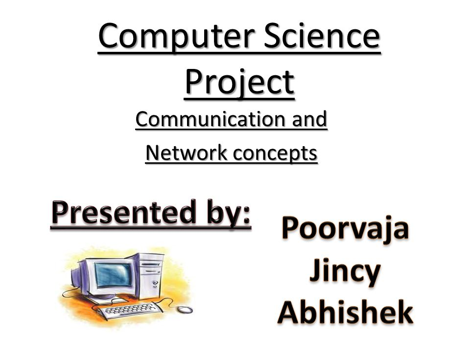 Computer Science Project - ppt video online download