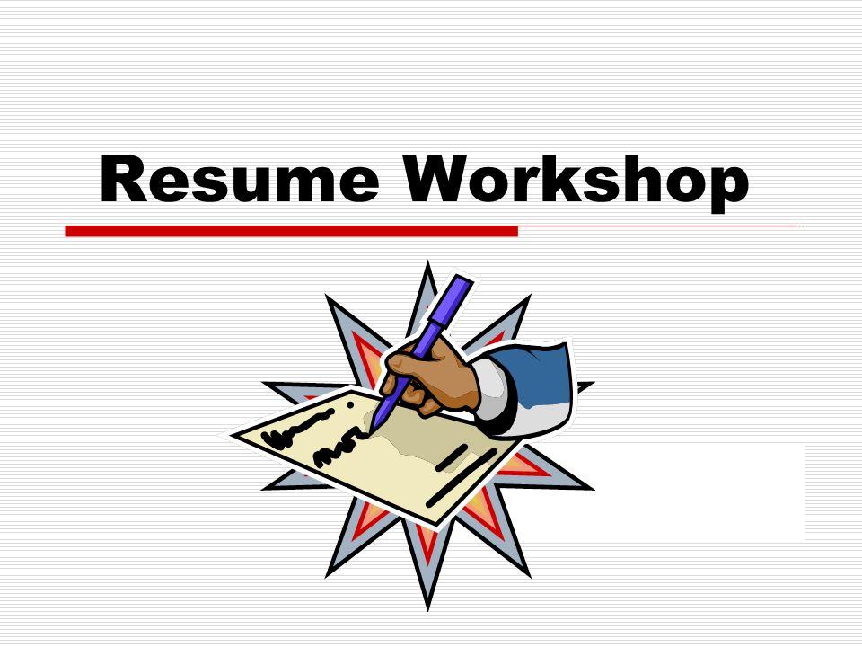 Resume Workshop - ppt video online download