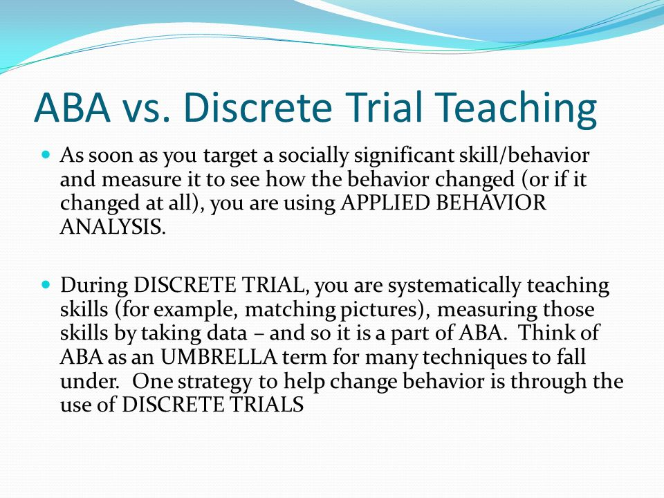 ABA and Discrete Trial Teaching - ppt video online download