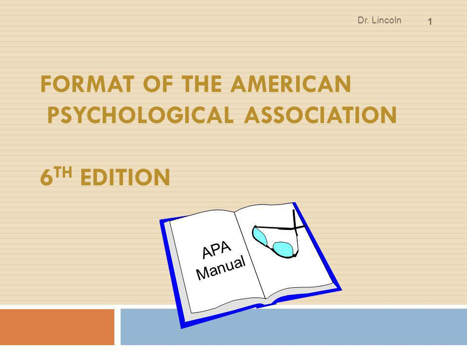 Format of the American Psychological Association 6th Edition - ppt