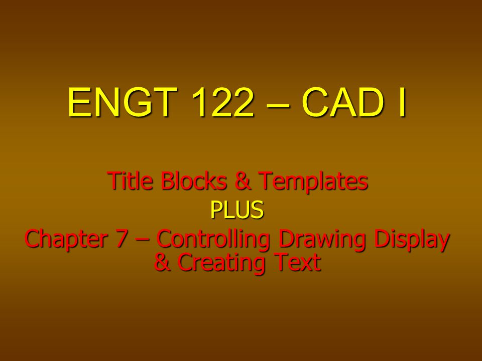 ENGT 122 \u2013 CAD I Title Blocks  Templates PLUS - ppt video online