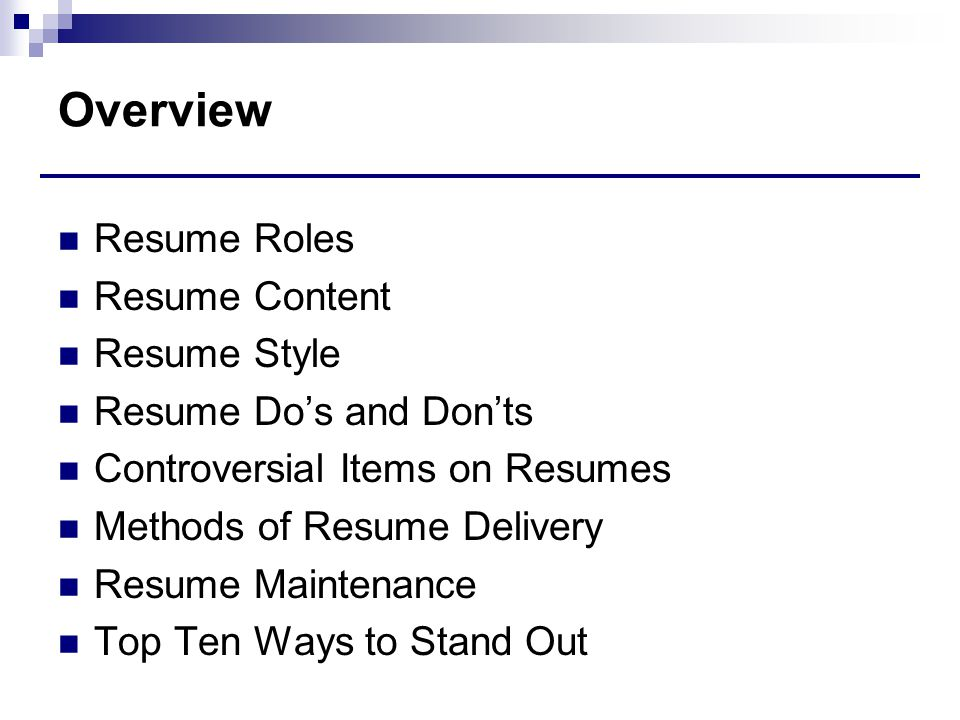 Resumes Creating Resumes That Stand Out from the Masses © ppt download - Resume Dos And Don Ts