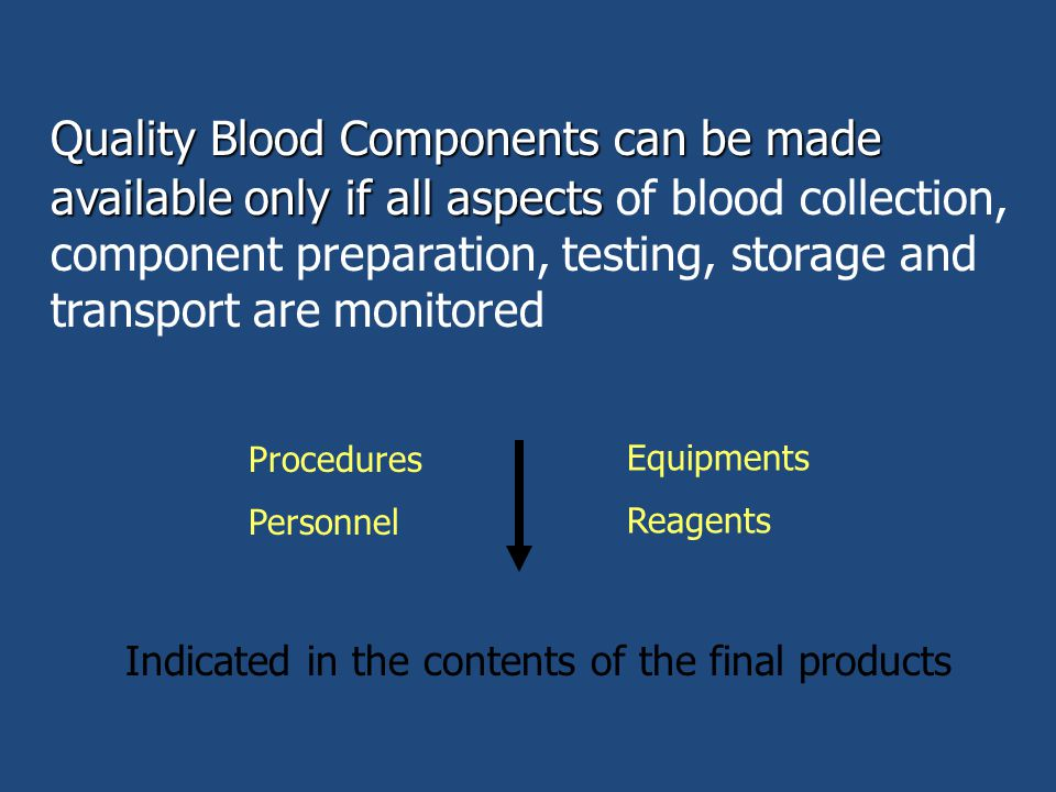 QUALITY CONTROL OF BLOOD COMPONENTS - ppt video online download