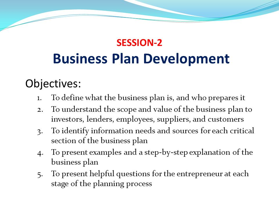 SESSION-2 Business Plan Development - ppt video online download