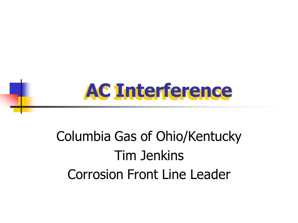 Columbia Gas of Ohio/Kentucky Tim Jenkins Corrosion Front Line