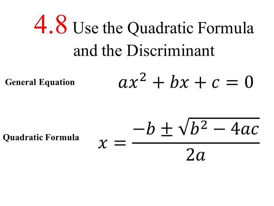 48 Use the Quadratic Formula and the Discriminant - ppt video
