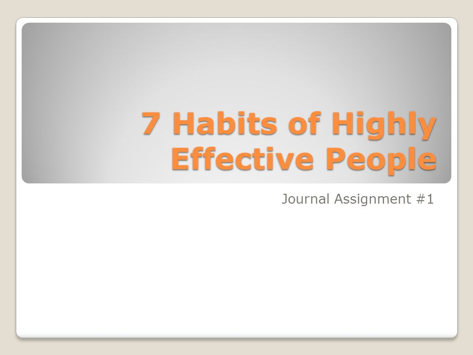7 Habits of Highly Effective People - ppt video online download - 7 habits of highly effective people summary