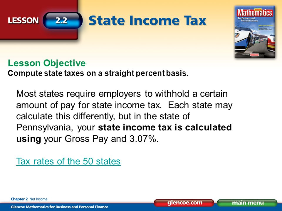 Lesson Objective Compute state taxes on a straight percent basis