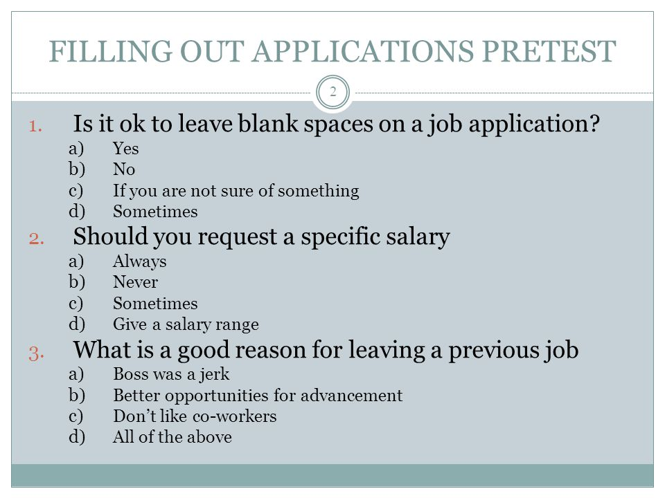 How to Fill Out a Job Application - ppt video online download