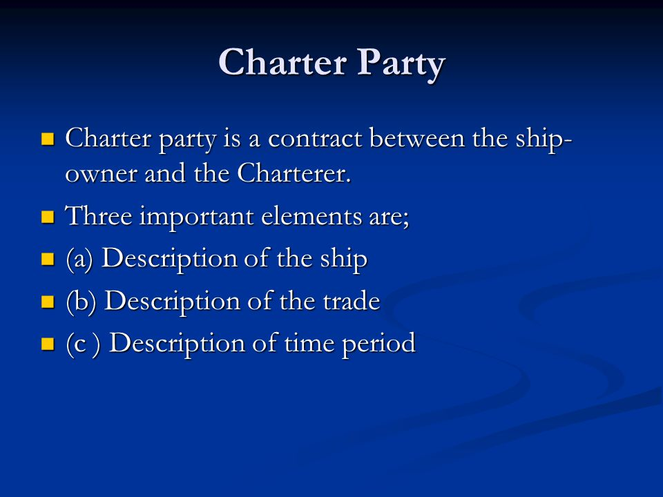 Charter Party - ppt download
