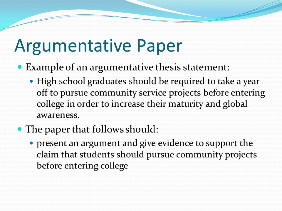 The argumentative essay thesis statement College paper Academic - thesis statement example for argumentative essays