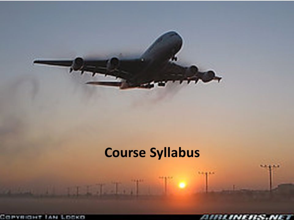 Airline Management Airline Management Syllabus out line Course