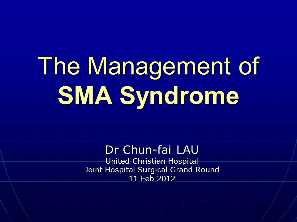 The Management of SMA Syndrome - ppt download