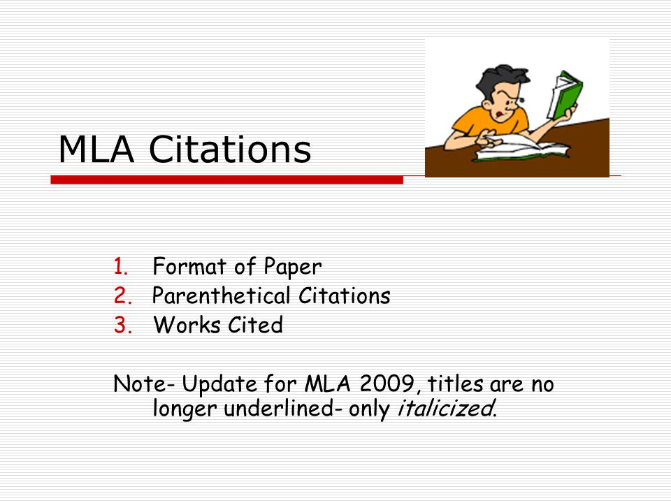 MLA Citations Format of Paper Parenthetical Citations Works Cited - mla source format