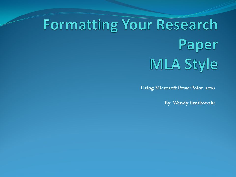 Formatting Your Research Paper MLA Style - ppt video online download