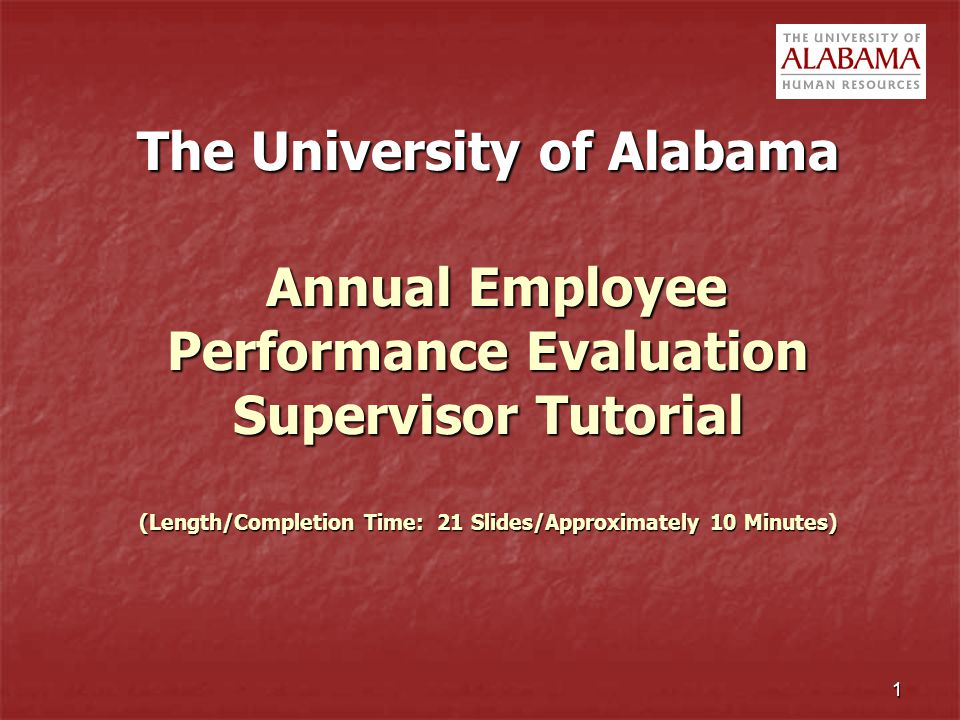 The University of Alabama Annual Employee Performance Evaluation