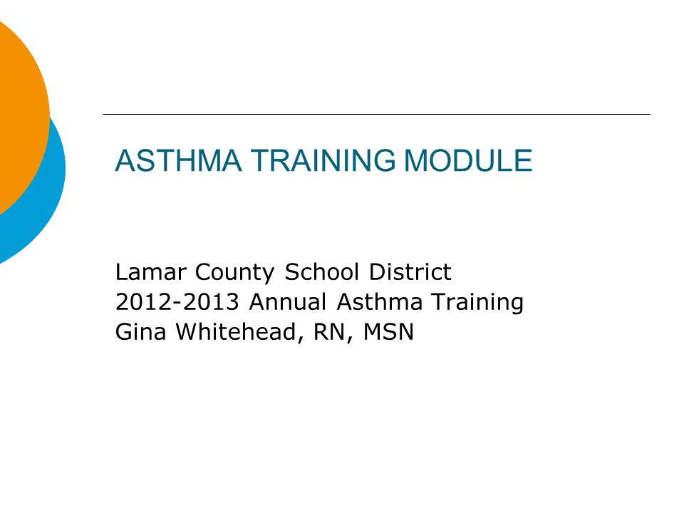 ASTHMA TRAINING MODULE - ppt video online download