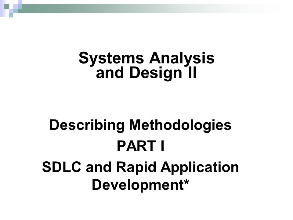 Systems Analysis and Design II - ppt video online download