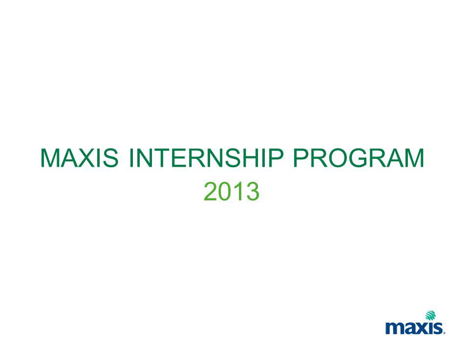 MAXIS INTERNSHIP PROGRAM - ppt video online download