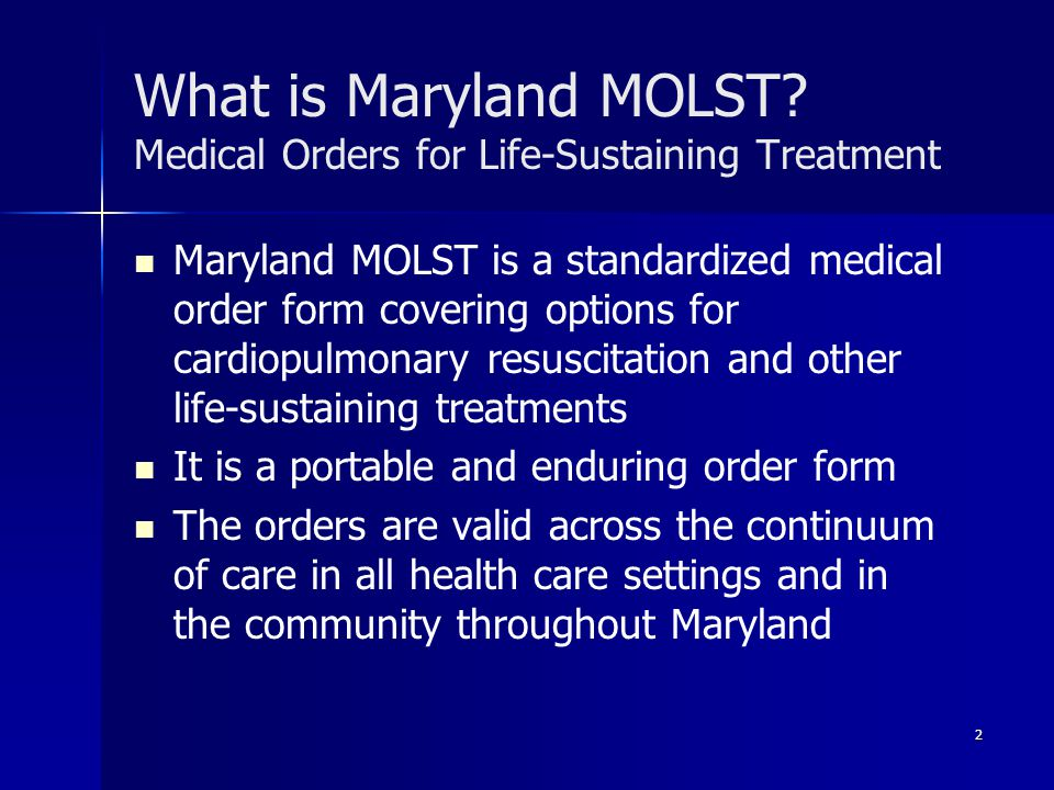 Maryland MOLST Medical Orders for Life-Sustaining Treatment - ppt