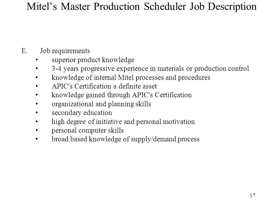 Session 8 Master Production Scheduling (MPS) \u2013 Managing the MPS - production scheduler job description